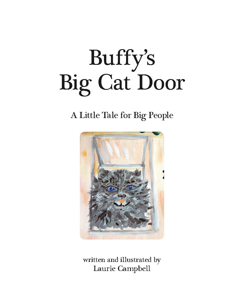 Buffy's Big Cat Door