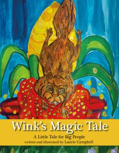 Wink's Magic Tale by Laurie Campbell