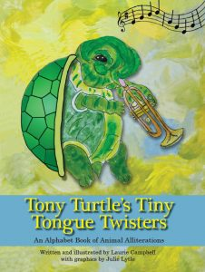 Tony Turtle's Tiny Tongue Twisters